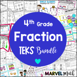 4th Grade Fraction TEKS Bundle & Unit