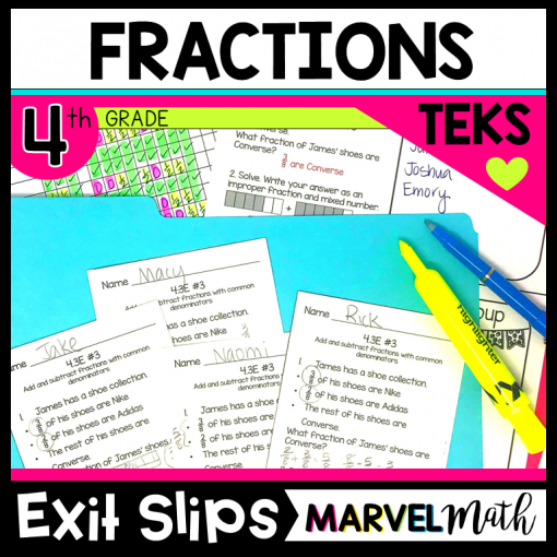 Exit Slips/Exit Tickets 4th grade math TEKS Fractions