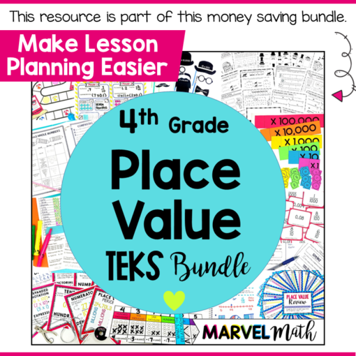 4th Grade Place Value Unit TEKS