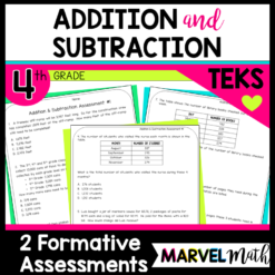 4th Grade Addition and Subtraction TEKS Formative Assessments