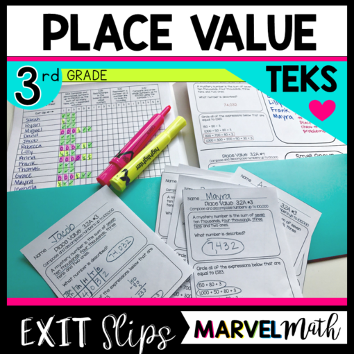 3rd Grade Math TEKS Exit Slips/Exit Tickets Place Value