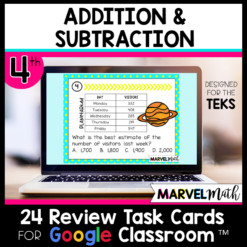 4th Grade Addition and Subtraction STAAR Review for Google Classroom