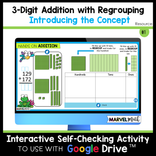 How to teach 3 Digit Addition with regrouping using Base Ten Blocks