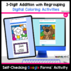 3 Digit Addition with Regrouping Digital Coloring Activities, Color by Number, Color by Code