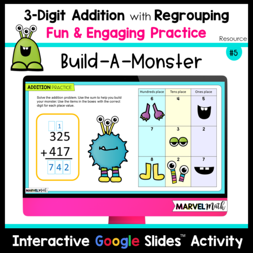 Build A Monster 3 Digit Addition with Regrouping Practice Google Slides